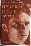 Jan van der Vegt - Hendrik de Vries / een biografie