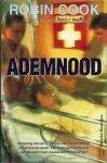Cook, Robin - ADEMNOOD - MEDISCHE THRILLER