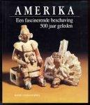 Salmoral, Manuel Lucena - Amerika. Een fascinerende beschaving 500 jaar geleden