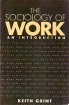 Grint, Keith (ds1304) - The Sociology of Work - An Introduction