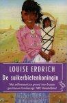 Erdrich, Louise - De suikerbietenkoningin