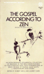 Sohl, Robert and Carr, Audrey (edited by) - The gospel according to Zen beyond the death of God