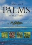 Ellison, Don and Anthony - Cultivated Palms of the World