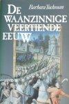 Tuchman - Waanzinnige veertiende eeuw / druk 12R