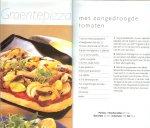 Duijn Boudewijn .. Snelle , verrukkelijke pizza recepten - Quick & Tasty  Pizza .. Stap - voor - stap  instructies met zeer haalbare bereidingstijden .