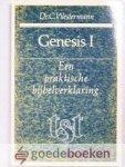 Westermann, Dr. C. - Genesis I  --- Een praktische bijbelverklaring, Tekst en toelichting, Genesis, deel 1