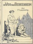 Louwerse, P. - De vos van Berkenheim (Een verhaal uit de eerste regeerings-jaren van Graaf Willem II, Roomsch-koning)