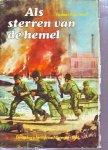 Groot, Norbert A. de - Als sterren van de hemel. De oorlog in het Rijk van Nijmegen 1944