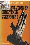 Duvekot, dr. Willem S. - Zal Jezus Joden en Christenen verenigen?