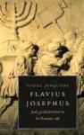 Jonquière, Tessel - Flavius Josephus. Joods geschiedschrijver in het Romeinse rijk
