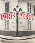 EVENO, Claude (red.) - Paris Perdu: quarante ans de bouleversements de la ville