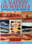 Birney, Shane - A nation on wheels   Australia and the motor car