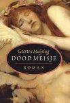 Meijsing, Geerten - Dood meisje