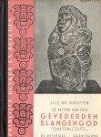"""Gruyter, W. Jos. de - Quetzalcoatl"""" (De mythe van den gevederden slangengod )"""