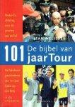 - De bijbel van 101 jaar Tour