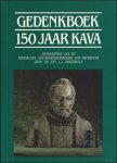 VANDEWIELE, Dr. Apr. L.J. - GEDENKBOEK 150 JAAR KAVA.  GESCHIEDENIS VAN DE KONINKLIJKE APOTHEKERSVERENIGING VAN ANTWERPEN.