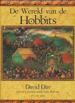 Day, David - De wereld van de Hobbits. Geïllustreerd door Lidia Postma