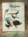 Wayre, Philip - A Guide to the Pheasants of the World