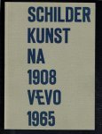 Ringelestein, W. van - Schilderkunst na 1908 Vevo 1965