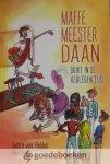 Helden, Judith van - Maffe meester Daan duikt in de verleden tijd *nieuw* nu tijdelijk van € 9,95 voor --- Deel 3