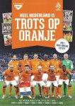 - Heel Nederland is trots op Oranje. Het Nederlands elftal op de WK's van 1974, 1978, 1990, 1994, 1998, 2006, 2010, 2014