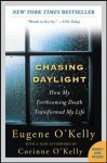 O'kelly, Eugene ; Postman, Andrew - Chasing Daylight