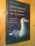 Vercruijsse, HJP - Zivermeeuwen in de duinen van Schouwen = verspreiding, sterfte en broedbiologie