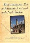 Janse, H. / Meischke, R. / Mosselveld, J. Van / Tyghem, F. Van - Keldermans architectonisch netwerk nederlanden / druk 1