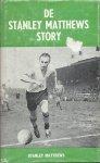Matthews, Stanley - DE STANLEY MATTHEWS STORY