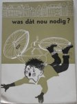 Manassen Jo, illustraties Dijk Heleen van - Was dat nou nodig ? Twaalf verhalen
