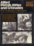 Chamberlain, Peter and Terry Gander - Allied Pistols, Rifles and Grenades (WW2 Fact Files), 64 pag. hardcover + stofomslag, goede staat (wat lichte sporen van gebruik losse stofomslag)