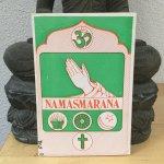Mavinkurve, Brahmanand (compiled by) & Sri Sathya Sai Baba - Namasmarana a universal Sadhana; a garland of extracts from Sri Sathya Sai Baba`s discourses