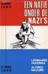Leomhard Huizinga & Alfred Mazure - Natie onder nazi s