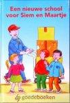 Luytjes - Mensink, Gerda - Een nieuwe school voor Siem en Maartje *nieuw*