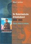 Willem F. van Breen - De Nederlandsche Arbeidsdienst, 1940-1945. Ontstaan, opkomst en ondergang