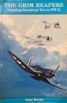 MERSKY, Peter - The Grim Reapers: Fighting Squadron Ten in WWII
