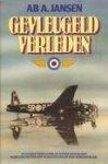 Jansen, Ab - AAA Gevleugeld Verleden, vliegtuigcrashes in NL 1940-1945