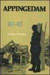 Baarschers, W.H. & Sentener, J.H. - Appingedam '40-'45. Bezetting en Bevrijding