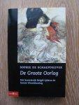 Schaepdrijver, Sophie de - De Groote Oorlog / het koninkrijk Belgie tijdens de Eerste Wereldoorlog