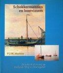 Martens, P.J.M. - Schokkermannen en bootvissers