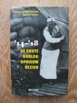 Audoin-Rouzeau, S. / A. Becker - '14-'18 / de Grote Oorlog opnieuw bezien