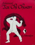 Andrew C.L. Lum. - Advanced Tai Chi Chuan