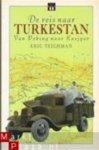 Teichman - Reis naar Turkestan