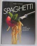 SCHIEREN, BODO A., - Spaghetti. Culinaire composities en wijnadviezen.