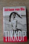 Dis, Adriaan van - Tikkop