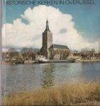 Schelhaas, Mr. H., Ger Dekkers en Bert Tigchelaar - Historische kerken in Overijssel. Uitgave '73/'74 in de serie jaarboeken Overijssel.