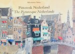 Anno, Mitsumasa. - Pittoresk Nederland. The Picturesque Netherlands.