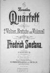 Smetana, Bedrich: - Zweites Quartett für 2 Violinen, Bratsche und Violoncell