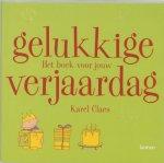 Karel Claes - Gelukkige verjaardag / het boek voor jouw verjaardag