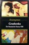 Anonymus - Grushenka. De Russische Fanny Hill